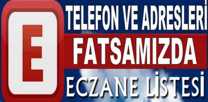 FATSA ECZANE LİSTESİ VE TELEFONLARI